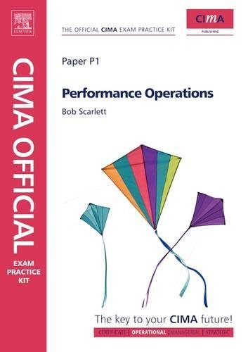 CIMA Official Exam Practice Kit Performance Operations, Fifth Edition: Robert Scarlett