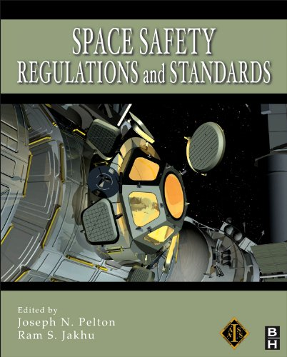 9781856177528: Space Safety Regulations and Standards