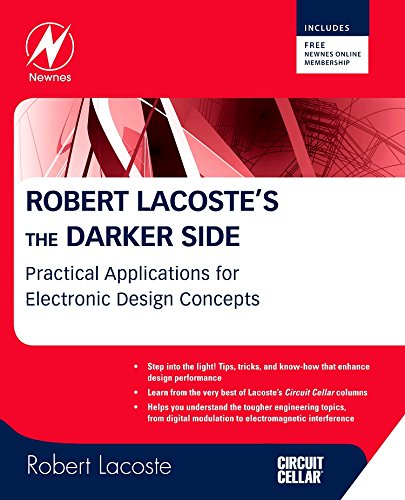 9781856177627: Robert Lacoste's the Darker Side: Practical Applications for Electronic Design Concepts