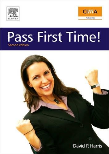 9781856177986: CIMA: Pass First Time!, Second Edition