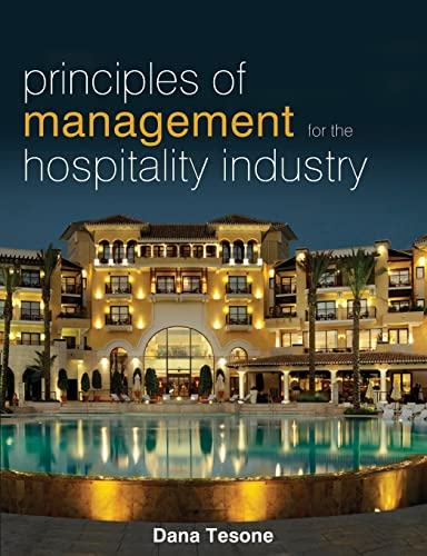Principles of Management for the Hospitality Industry: Tesone, Dana V.