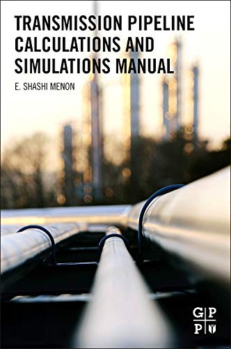 9781856178303: Transmission Pipeline Calculations and Simulations Manual