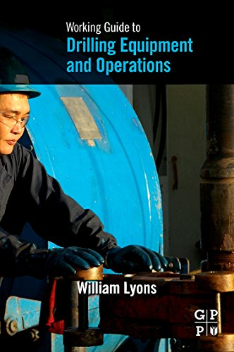 9781856178433: Working Guide to Drilling Equipment and Operations