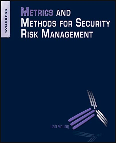 9781856179782: Metrics and Methods for Security Risk Management