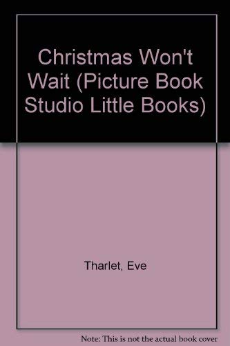 9781856180252: Christmas Won't Wait (Picture Book Studio Little Books)