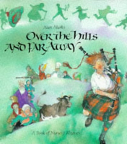 9781856180474: Over the Hills and Far Away: A Book of Nursery Rhymes