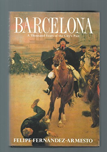9781856190466: Barcelona: A Thousand Years of the City's Past