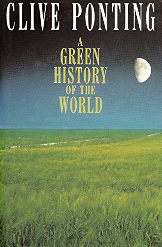 9781856190503: A Green History of the World
