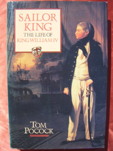 9781856190756: Sailor King: The Life of King William IV
