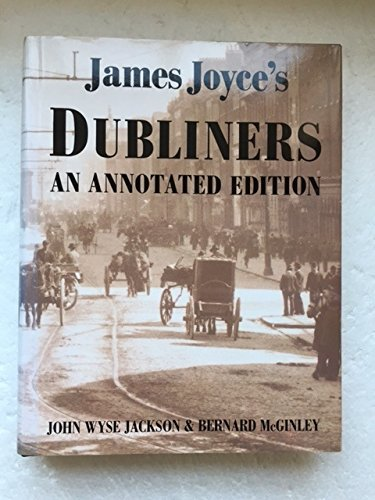 9781856191203: James Joyce's Dubliners: An Annotated Edition