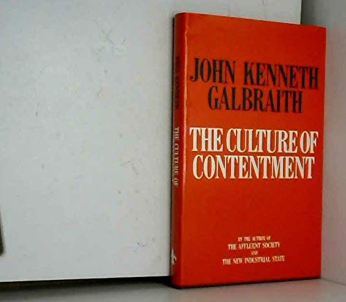 9781856191470: The Culture of Contentment