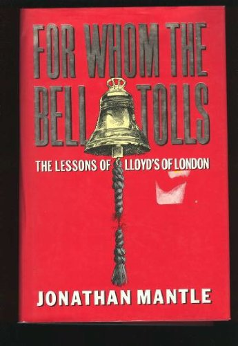 For Whom the Bell Tolls: The Lessons: Mantle, Jonathan