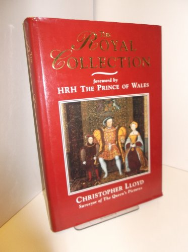 The Royal Collection: Thematic Exploration of the: Christopher Lloyd