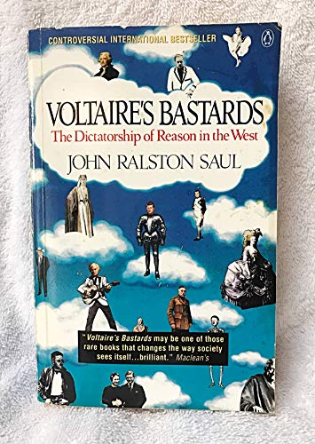 9781856191975: Voltaire's Bastards: The Dictatorship of Reason in the West