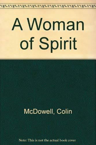 9781856192057: A Woman of Spirit