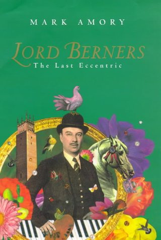 9781856192347: Lord Berners: The Last Eccentric