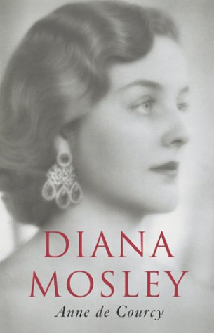 Diana Mosley (signed): DE COURCY, ANNE