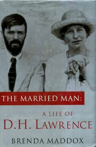 9781856192439: The Married Man: Life of D.H. Lawrence