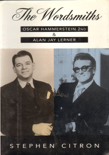9781856192606: The Wordsmiths: Oscar Hammerstein 2nd and Alan Jay Lerner