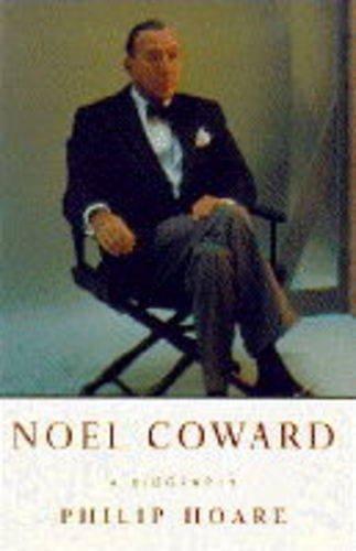 9781856192651: Noel Coward: A Biography