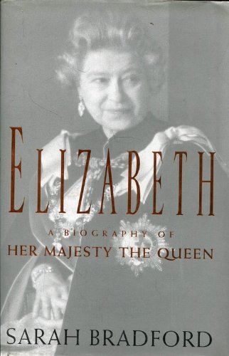 9781856192767: Elizabeth (0434002712): A Biography of Her Majesty the Queen