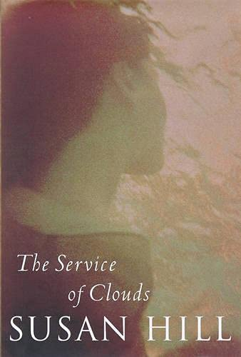 The Service of Clouds: Hill, Susan