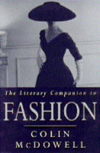 9781856193559: The literary companion to fashion