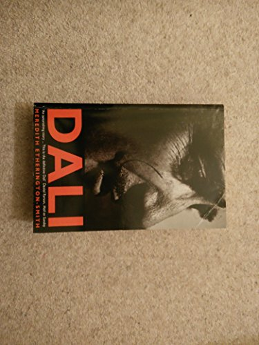 Dali: A Biography: MEREDITH ETHERINGTON-SMITH