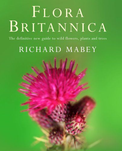 9781856193771: Flora Britannica: The Definitive New Guide to Britain's Wild Flowers, Plants and Trees
