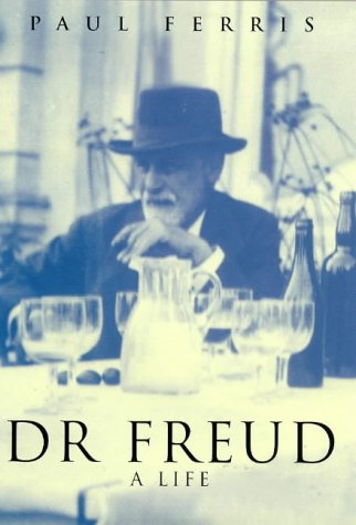 Dr. Freud: a life.: Ferris, Paul.
