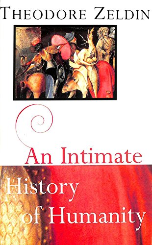 9781856194723: An Intimate History of Humanity
