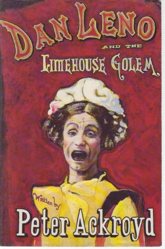 9781856195072: Dan Leno And The Limehouse Golem