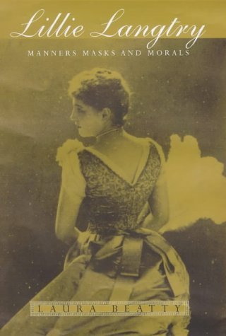 9781856195133: Lillie Langtry: Manners, Masks and Morals