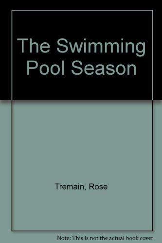 9781856195485: The Swimming Pool Season