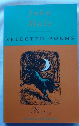 Selected Poems (1856195511) by JOHN MOLE