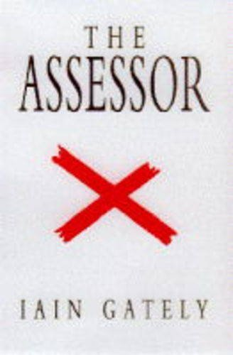The ASSESSOR: Gately, Ian
