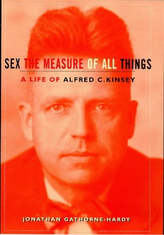 9781856196048: Alfred Kinsey: A Life - Sex the Measure of All Things