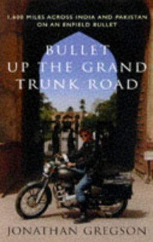 9781856196604: Bullet Up the Grand Trunk Road