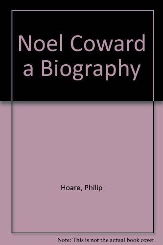 9781856196727: Noel Coward a Biography