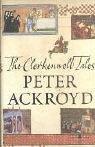 The Clerkenwell Tales: Ackroyd, Peter