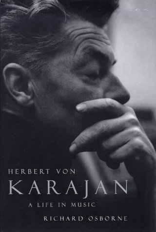 9781856197632: Herbert Von Karajan: A Life in Music
