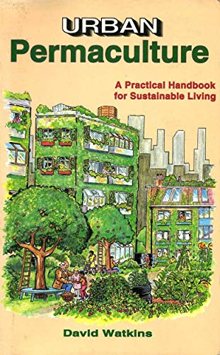 9781856230025: Urban Permaculture: A Practical Handbook for Sustainable Living