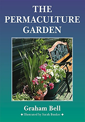 The Permaculture Garden: Graham Bell