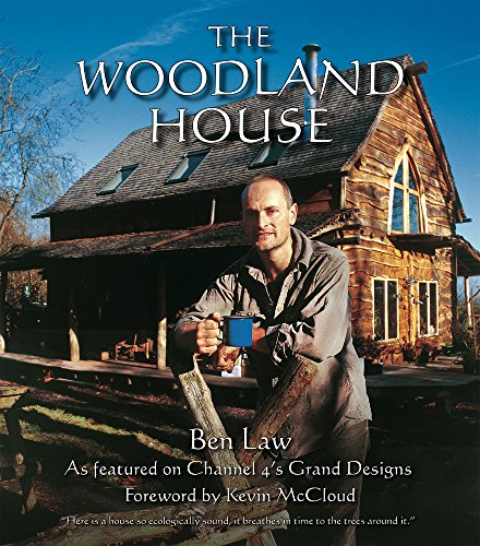 The Woodland House: Law, Ben