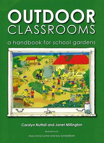 9781856231138: Outdoor Classrooms: A Handbook for School Gardens, 2nd Edition