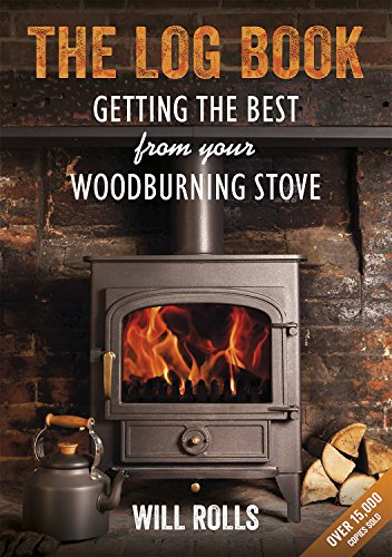 9781856231572: The Log Book: Getting The Best From Your Woodburning Stove