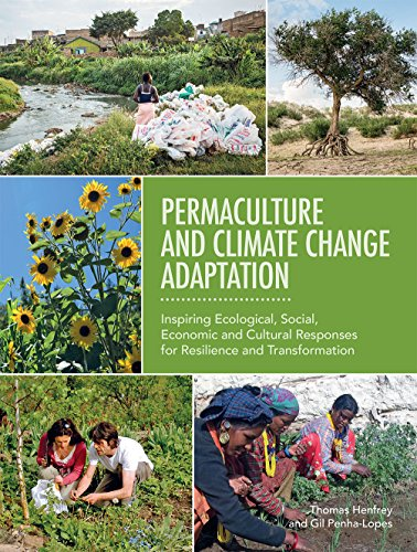 9781856232753: Permaculture and Climate Change Adaptation: Inspiring Ecological, Social, Economic and Cultural Responses for Resilience and Transformation