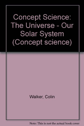 9781856251112: Concept Science: The Universe - Our Solar System Set D