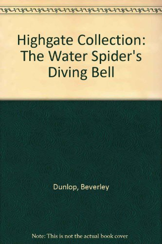9781856252430: Highgate Collection: The Water Spider's Diving Bell