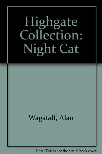 Highgate Collection: Night Cat Series 2: Wagstaff, Alan